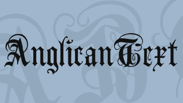 Anglican Text Font