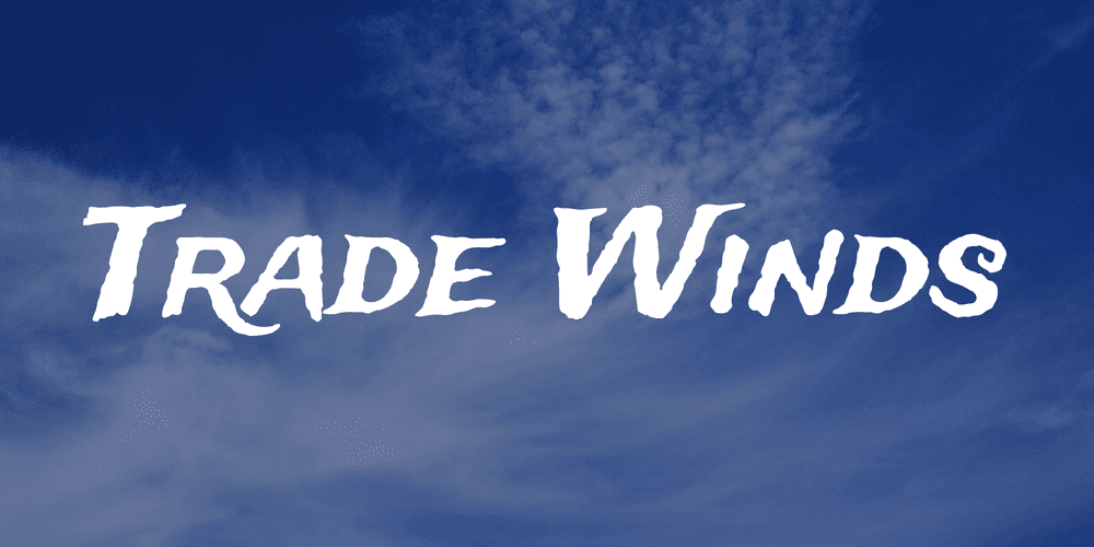 Trade Winds Font