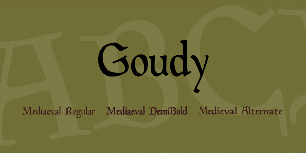 Goudy Font Family