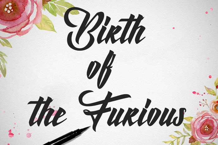 Birth of the Furious Font