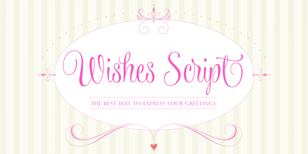 Wishes Script Font Family
