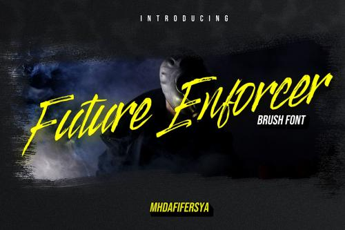 Future Enforcer Brush Font
